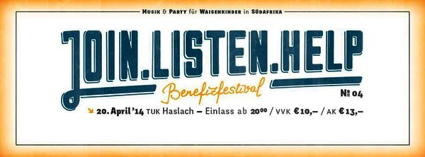 coming up | join.listen.help - Benefizfestival für Waisenkinder in Südafrika